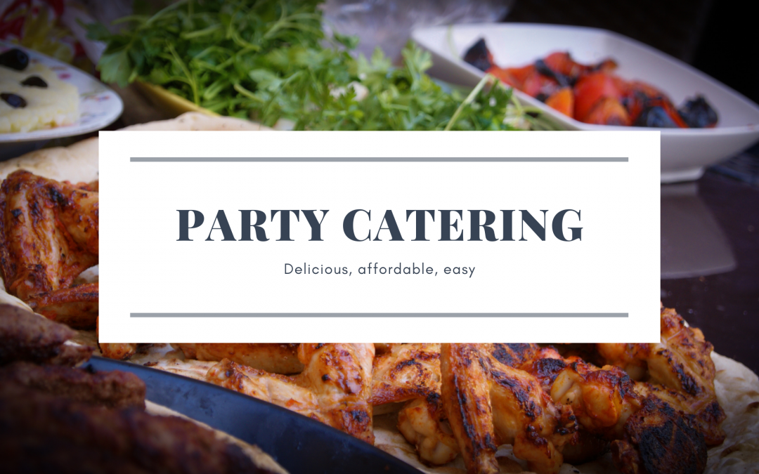 Blog banner says Party Catering, Delicious, Affordable, easy with food